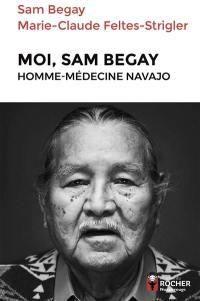 Moi, Sam Begay