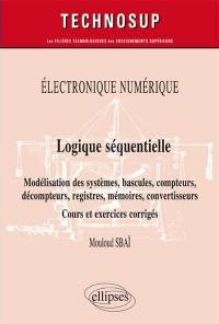 Electronique numérique, logique séquentielle