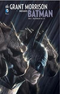 Grant Morrison présente Batman. Volume 2, Batman RIP