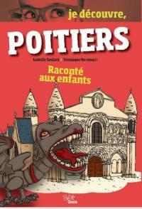 Poitiers raconté aux enfants