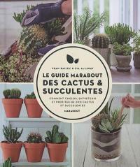 Le guide Marabout des cactus & succulentes