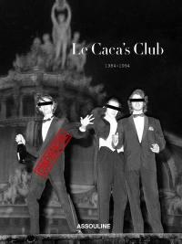 Le Caca's Club