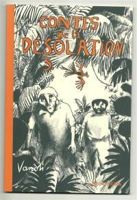 Contes de la désolation. Volume 3,