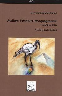 Ateliers d'écriture et aquagraphie