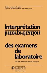 Interprétation des examens de laboratoire