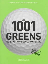 Les 1.001 greens qu'il faut avoir joués dans sa vie