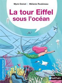 La tour Eiffel sous l'océan