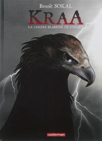 Kraa. Volume 3, La colère blanche de l'orage