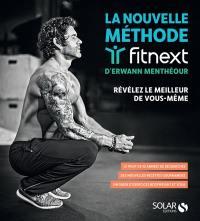 La nouvelle méthode Fitnext d'Erwann Menthéour