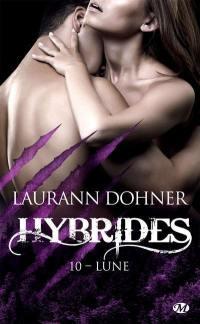 Hybrides. Volume 10, Lune