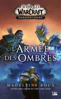 World of Warcraft, L'armée des ombres