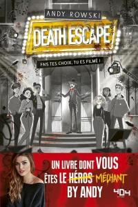 Death escape