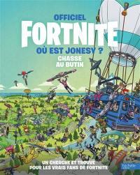 Fornite : où est Jonesy ? : chasse au butin