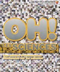 Oh ! Les sciences