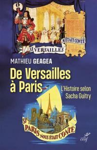 De Versailles à Paris