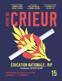Revue du crieur. n° 15, Education nationale