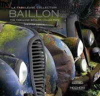 La fabuleuse collection Baillon = The fabulous Baillon collection