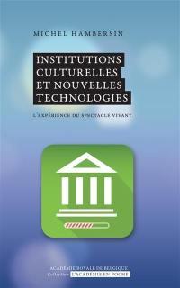 Institutions culturelles et nouvelles technologies
