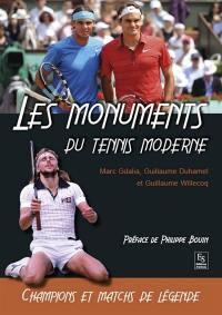 Les monuments du tennis moderne