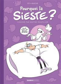 Pourquoi la sieste ?. Volume 1,