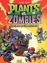 Plants vs zombies. Vol. 2. Le temps de l'apocalypse !
