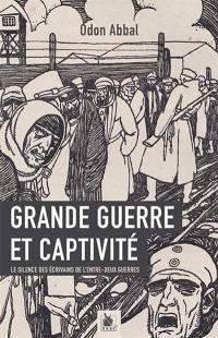 Grande Guerre et captivité