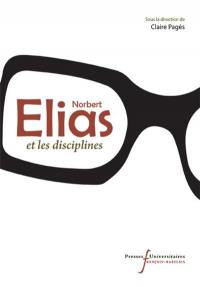 Norbert Elias et les disciplines