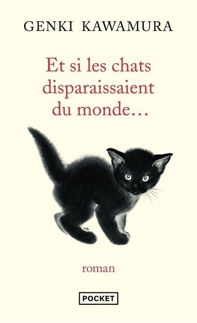 Et si les chats disparaissaient du monde...