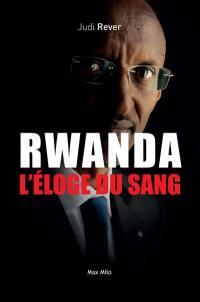 Rwanda, l'éloge du sang