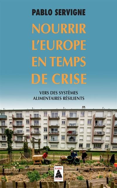 Nourrir l'Europe en temps de crise