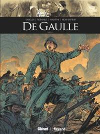 De Gaulle. Volume 1,