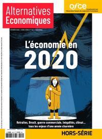 Alternatives économiques, hors-série. n° 120, L'économie en 2020