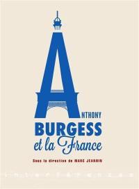 Anthony Burgess et la France
