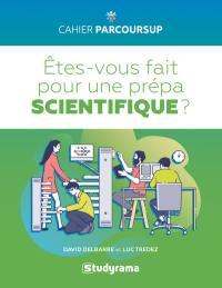 Etes-vous fait pour une prépa scientifique ?