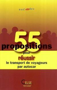 55 propositions pour réussir le transport de voyageurs par autocar