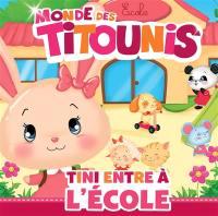 Monde des Titounis, Tini entre à l'école