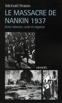 Le massacre de Nankin 1937