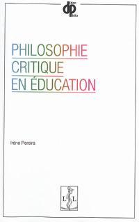 Philosophie critique en éducation