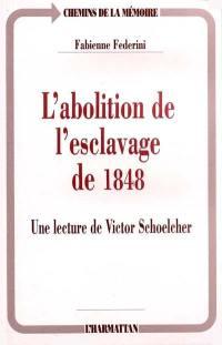 L'abolition de l'esclavage de 1848