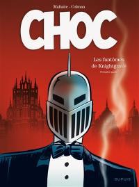 Choc. Volume 1, Les fantômes de Knightgrave