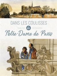 Dans les coulisses de Notre-Dame de Paris