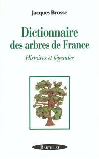 Dictionnaire des arbres de France
