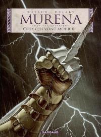 Murena. Volume 4, Ceux qui vont mourir...