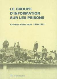 Le Groupe d'information sur les prisons