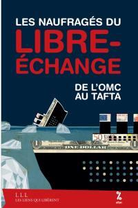 Les naufragés du libre-échange