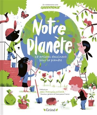 Notre planète : 18 artistes dessinent pour la planète