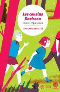 Les cousins Karlsson. Volume 1, Espions et fantômes
