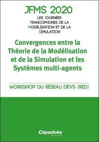 Convergences entre la théorie de la modélisation et de la simulation et les systèmes multi-agents