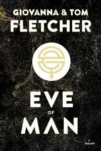 Eve of man. Volume 1,
