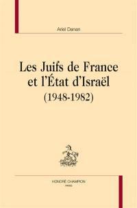 Les Juifs de France et l'Etat d'Israël, 1948-1982